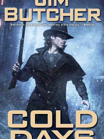 Cold Days by Jim Butcher, from Teen Read Week