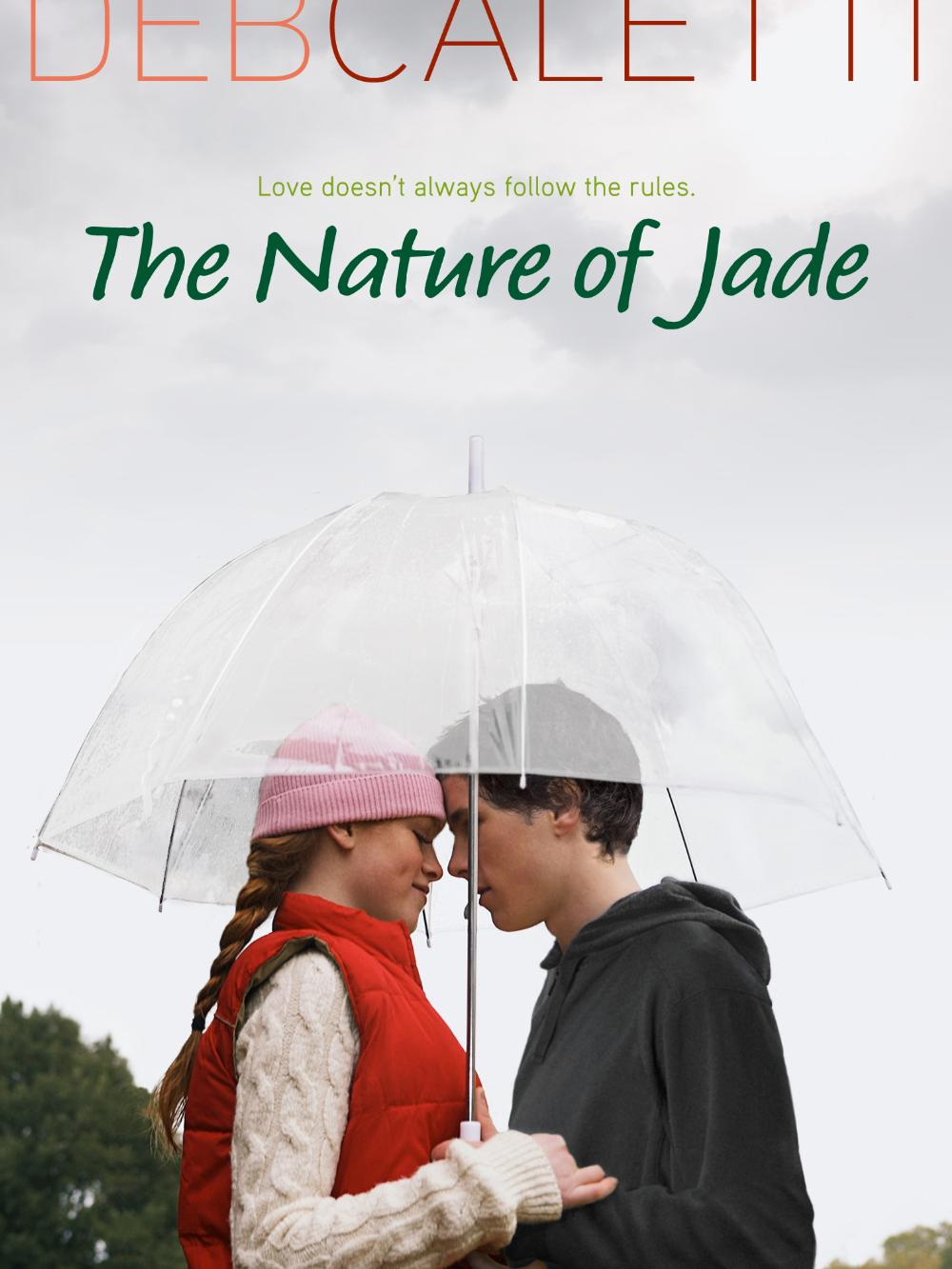 The Nature of Jade by Deb Caletti, from Teen Read Week