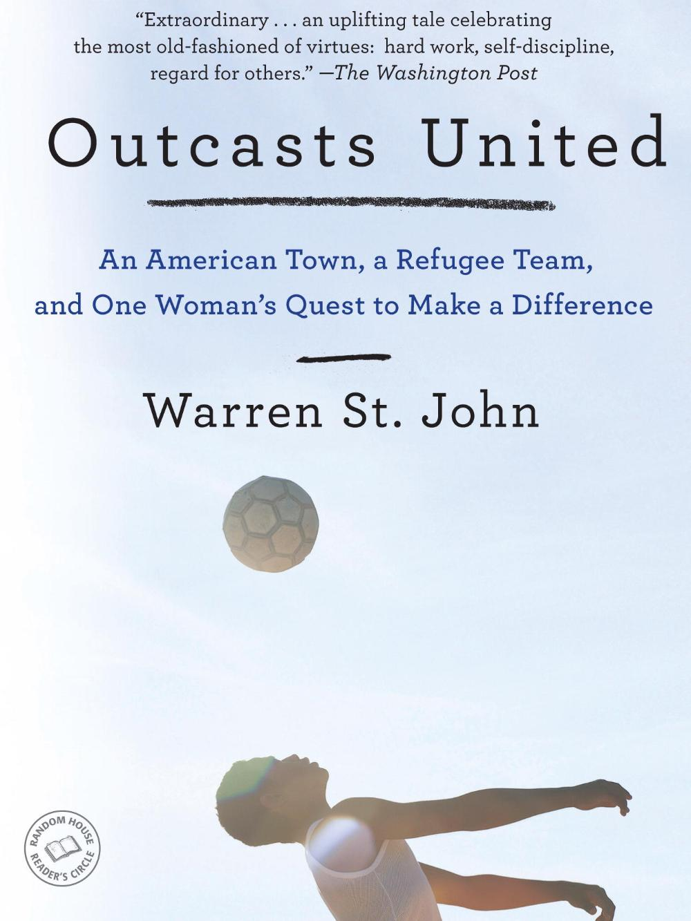 Outcasts United by Warren St. John, from Teen Read Week