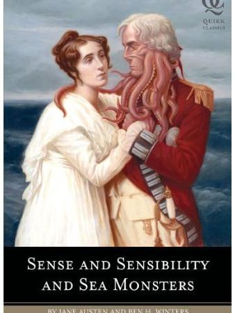 Sense and Sensibility and Sea Monsters by Ben H. Winters and Jane Austen, from Teen Read Week