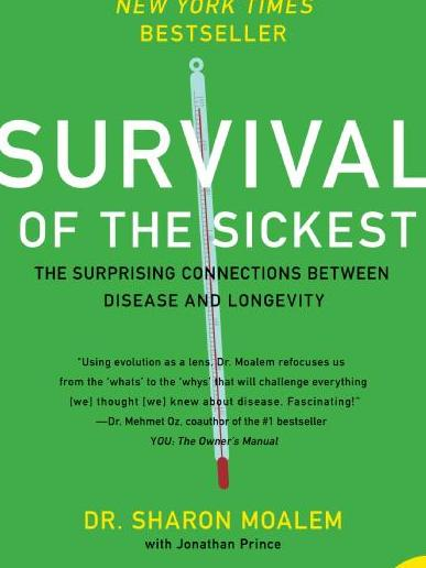 Survival of the Sickest by Sharon Moalem, from Teen Read Week