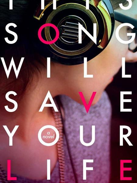 This Song Will Save Your Life by Lelia Sales, from Teen Read Week