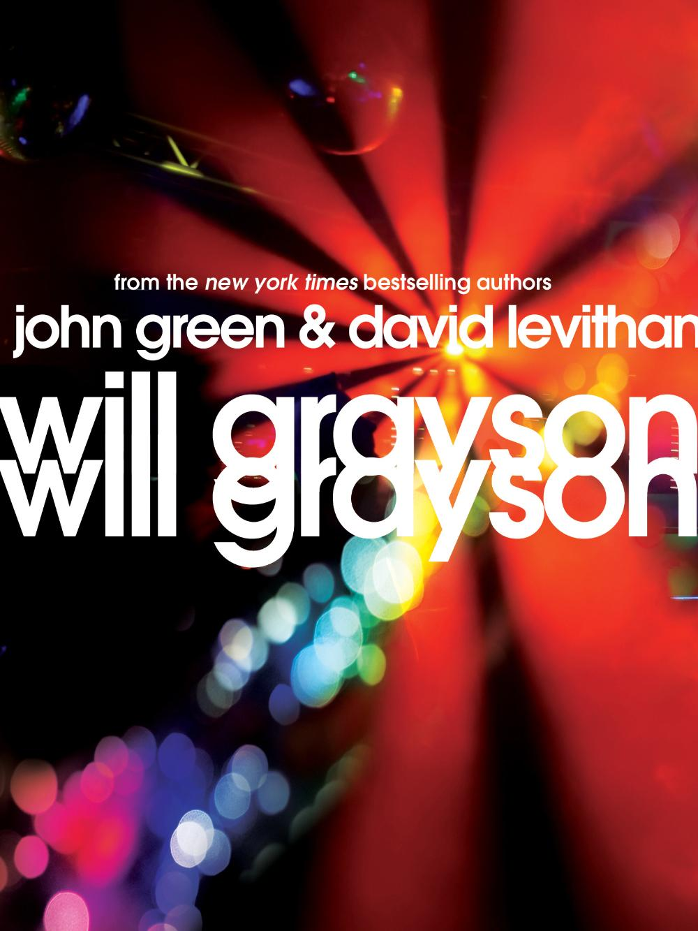 Will Grayson Will Grayson by John Green and David Levithan, from Teen Read Week